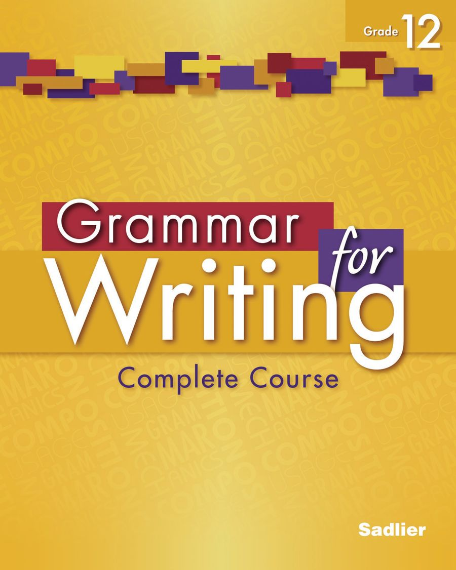 Grammar for Writing, Level Gold (Grade 12) Student Edition