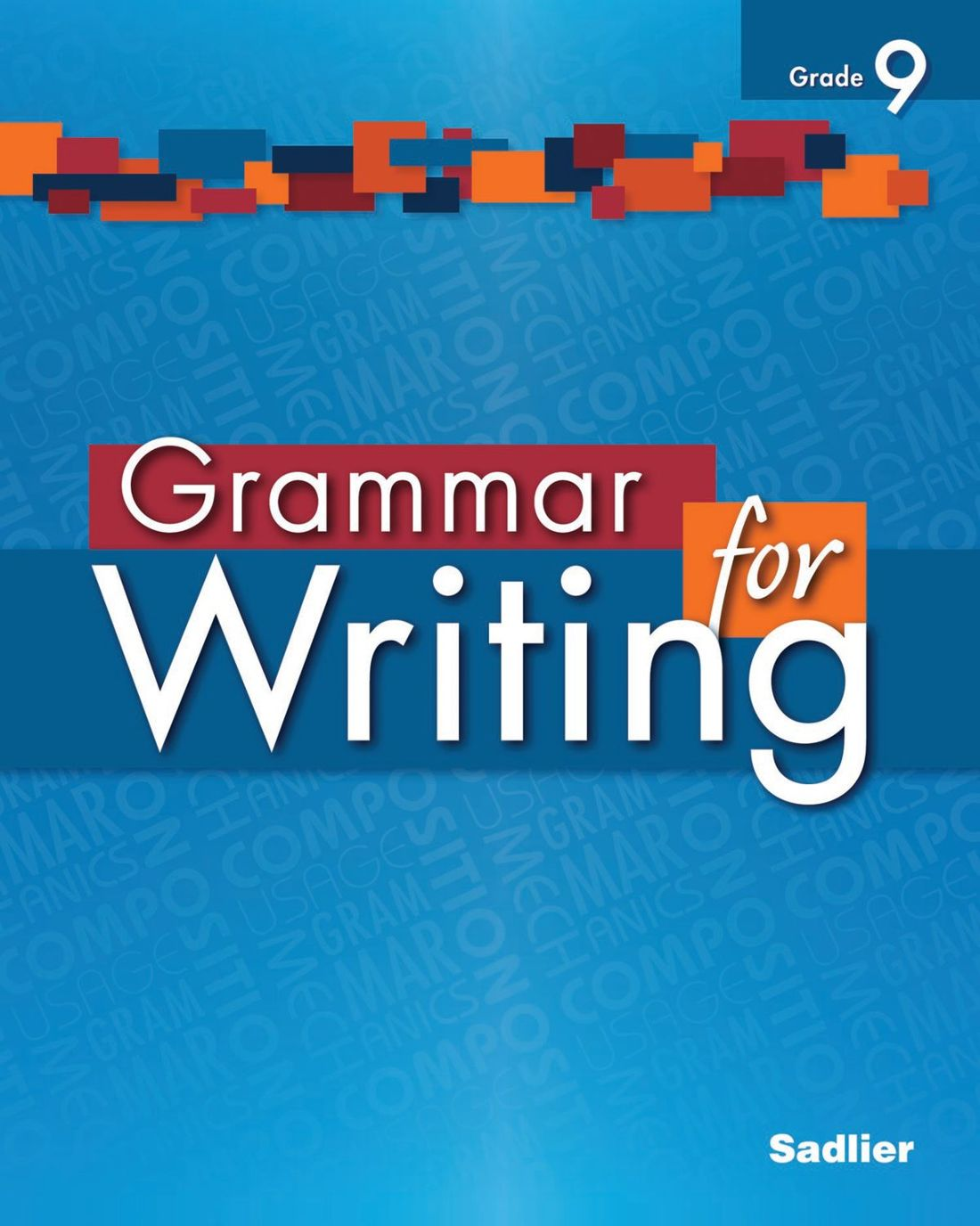 Grammar for Writing, Level Blue (Grade 9), Student Edition