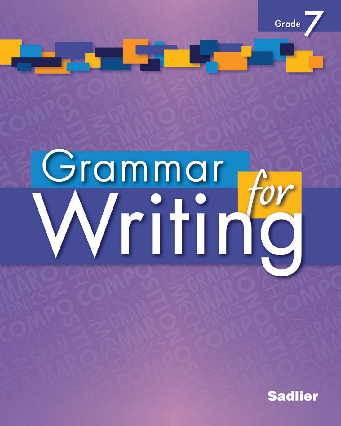 Grammar for Writing, Level Purple (Grade 7), Student Edition