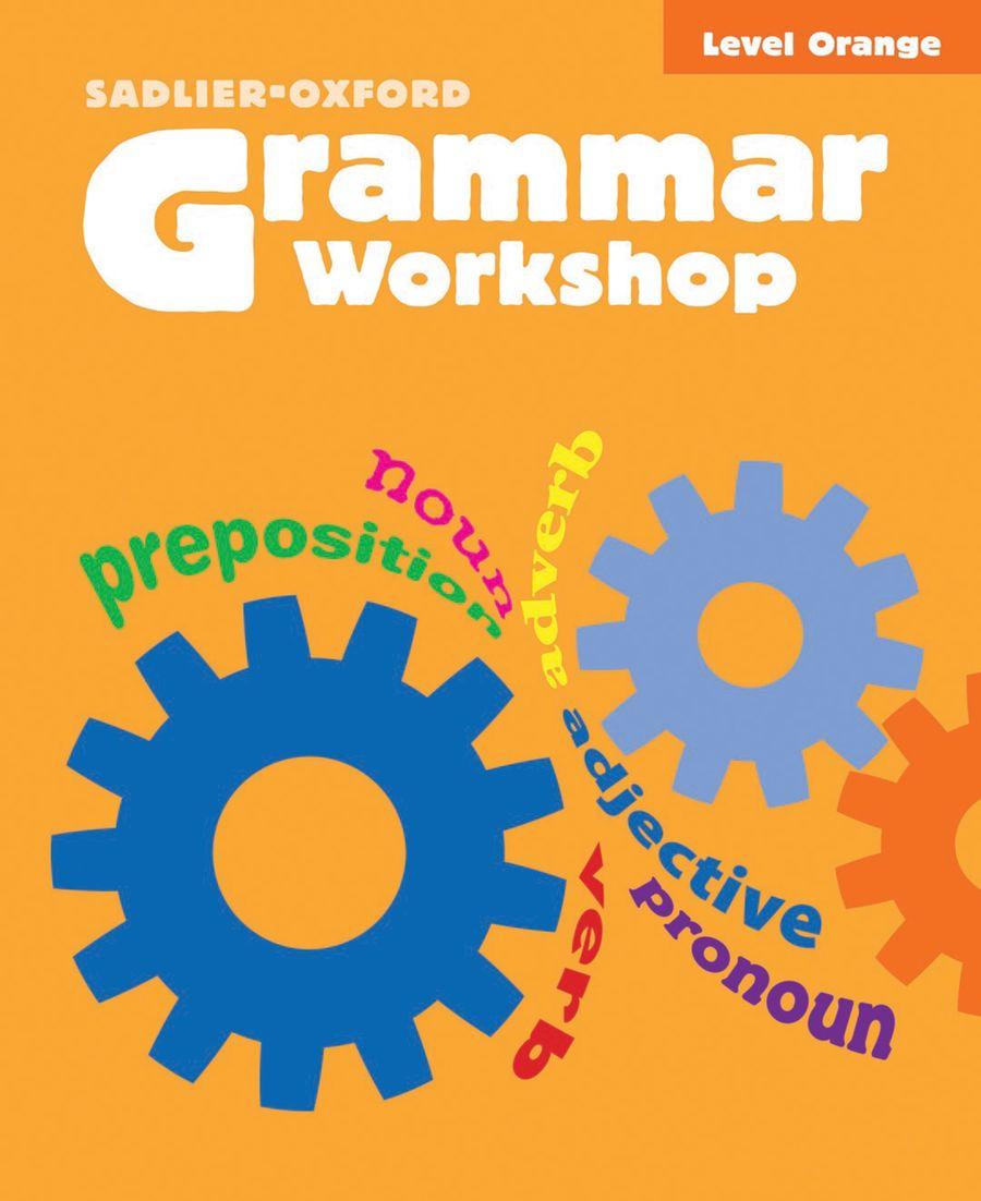Grammar workshop common core enriched edition level orange page 1 fandeluxe Choice Image